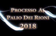 Processo al Palio dei Rioni 2018